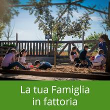 La tua Famiglia in fattoria - Piccola Fattoria di Sermoneta